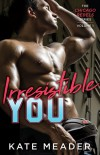 Irresistible You (The Chicago Rebels Series Book 1) - Kate Meader