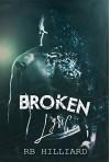 Broken Lyric (Meltdown) (Volume 2) - RB Hilliard, Christian Brose