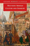 Culture and Anarchy - Jane Garnett, Matthew Arnold