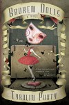 Broken Dolls - Tyrolin Puxty