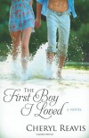 The First Boy I Loved - Cheryl Reavis