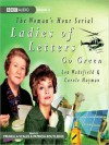 Ladies of Letters Go Green (MP3 Book) - Lou Wakefield, Carole Hayman, Patricia Routledge, Prunella Scales
