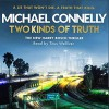 Two Kinds of Truth - Michael Connelly, Titus Welliver