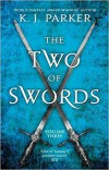 The Two of Swords: Volume Three - K. J. Parker