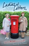 Ladies of Letters - New and Old - Lou Wakefield, Carole Hayman