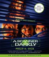 A Scanner Darkly - Philip K. Dick