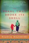 The Pearl That Broke Its Shell - Nadia Hashimi, Gin Hammond
