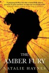 The Amber Fury - Natalie Haynes