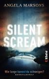 Silent Scream - Wie lange kannst du schweigen?: Kriminalroman (Kim-Stone-Reihe, Band 1) - Angela Marsons, Elvira Willems