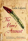 The Moor's Account: A Novel - Laila Lalami