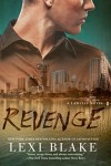 Revenge (A Lawless Novel) - Lexi Blake
