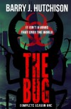 The Bug: Complete Season One - Barry J. Hutchison