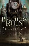 Brother's Ruin - Emma Newman