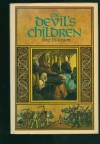 DEVIL'S CHILDREN (Changes Trilogy) - Peter Dickinson