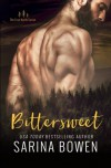 Bittersweet (True North) (Volume 1) - Sarina Bowen
