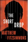 The Short Drop - Matthew FitzSimmons