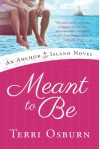 Meant to Be - Terri Osburn