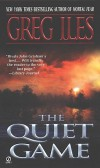 Quiet Game - Greg Iles