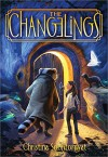 The Changelings - Christina Soontornvat