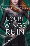 A Court of Wings and Ruin - Sarah J. Maas, Amanda Leigh Cobb