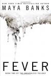 Fever (Breathless Trilogy) by Maya Banks ( 2013 ) Paperback - Maya Banks