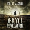 The Jekyll Revelation - Robert Masello, Christopher Lane
