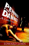 Pennies for the Damned - Edward Lorn