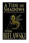 A Tide of Shadows (The Chronicles of Llars) (Volume 1) - Tom Bielawski