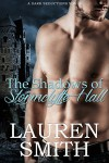 The Shadows of Stormclyffe Hall (Entangled Select) - Lauren Smith