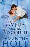 Amelia and the Viscount (Bluestocking Brides Book 1) - Samantha  Holt