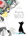 Virginia Wolf - Isabelle Arsenault, Kyo Maclear