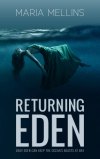 Returning Eden - Maria Mellins