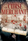 The Curse Merchant - J.P. Sloan