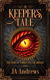 A Keeper's Tale: The Story of Tomkin and the Dragon - T.J. Andrews
