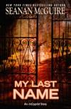 My Last Name - Seanan McGuire