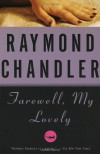 Farewell, My Lovely - Raymond Chandler