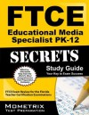 FTCE Educational Media Specialist PK-12 Secrets Study Guide: FTCE Exam Review for the Florida Teacher Certification Examinations - Ftce Exam Secrets Test Prep Team
