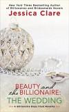 Beauty and the Billionaire: The Wedding (Billionaire Boys Club) - Jessica Clare