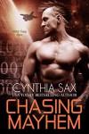 Chasing Mayhem (Cyborg Sizzle Book 6) - Cynthia Sax