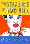 The Star Side of Bird Hill: A Novel - Naomi Jackson Groves