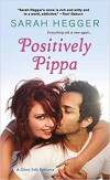 Positively Pippa (The Ghost Falls Series) - Sarah Hegger