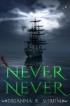 Never Never - Brianna Shrum