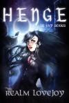 Henge (Le Fay, #1) - Realm Lovejoy