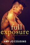 Full Exposure: A Don't Read in the Closet Novella - Amy Jo Cousins