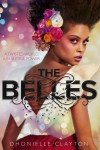 The Belles - Dhonielle Clayton, Rosie Llewellyn-Jones