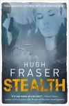 Stealth - the new Rina Walker thriller! (Rina Walker 4) - Hugh Fraser