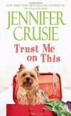 Trust Me on This (Loveswept) by Jennifer Crusie (2010-10-26) - Jennifer Crusie