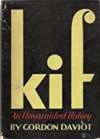 Kif: an unvarnished history - Gordon Daviot