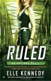 Ruled (The Outlaws Series) - Elle Kennedy