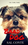 Baad Dog - Sal Conte